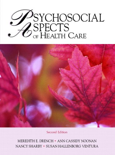 Psychosocial Aspects of Healthcare  2nd 2007 (Revised) edition cover
