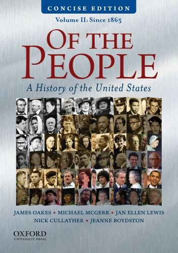 Of the People A Concise History of the United States, Volume II: Since 1865 N/A edition cover