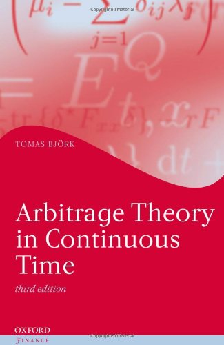 Arbitrage Theory in Continuous Time  3rd 2009 edition cover