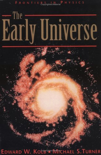Early Universe   1994 (Revised) 9780201626742 Front Cover