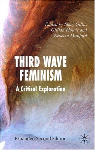 Third Wave Feminism  2nd 2007 (Revised) 9780230521742 Front Cover