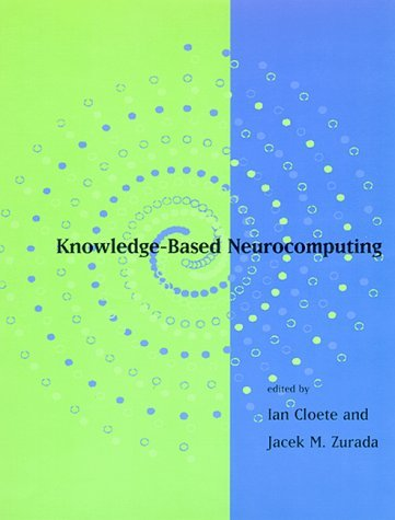 Knowledge-Based Neurocomputing   1999 9780262032742 Front Cover