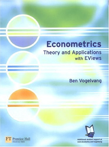 Econometrics Theory and Applications with EViews  2005 9780273683742 Front Cover