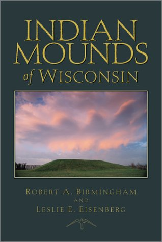 Indian Mounds of Wisconsin   2000 edition cover