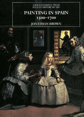Painting in Spain, 1500-1700   1999 edition cover