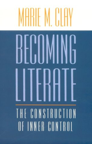 Becoming Literate The Construction of Inner Control 2nd 1991 edition cover
