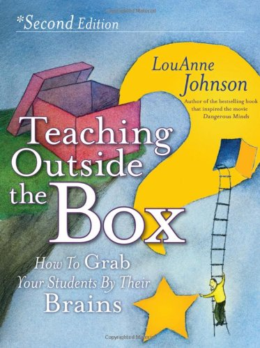 Teaching Outside the Box How to Grab Your Students by Their Brains 2nd 2011 edition cover