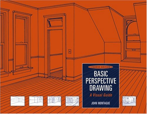 Basic Perspective Drawing A Visual Guide 4th 2005 (Revised) edition cover