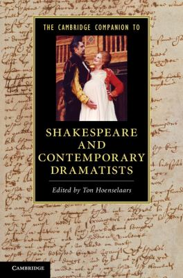 Cambridge Companion to Shakespeare and Contemporary Dramatists   2012 9780521128742 Front Cover