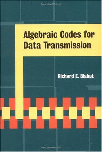Algebraic Codes for Data Transmission  2nd 2002 9780521553742 Front Cover