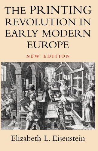 Printing Revolution in Early Modern Europe  2nd 2005 (Revised) edition cover