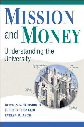 Mission and Money Understanding the University  2010 edition cover