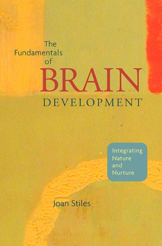 Fundamentals of Brain Development Integrating Nature and Nurture  2008 edition cover