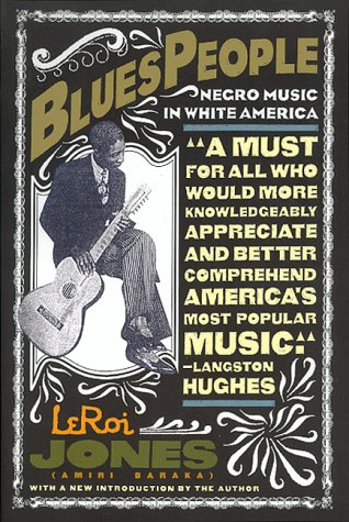 Blues People Negro Music in White America  1999 edition cover