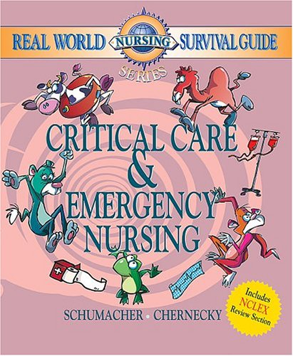 Real World Nursing Survival Guide Critical Care and Emergency Nursing  2005 edition cover