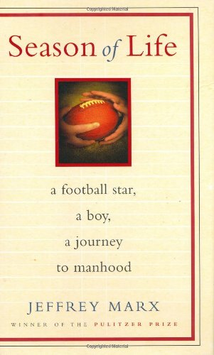 Season of Life A Football Star, a Boy, a Journey to Manhood  2004 edition cover