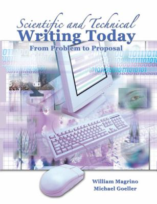 Scientific and Technical Writing Today From Problem to Proposal Revised edition cover