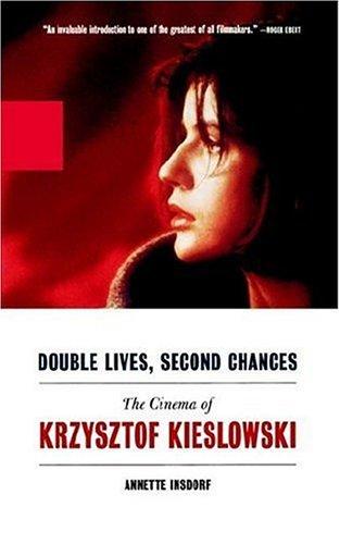 Double Lives, Second Chances The Cinema of Krzysztof Kieslowski  2002 edition cover