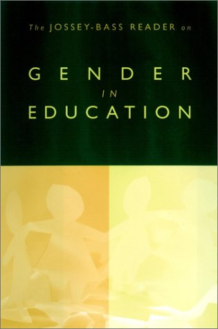Jossey-Bass Reader on Gender in Education   2002 edition cover