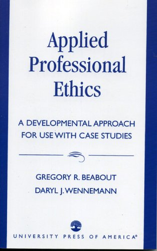 Applied Professional Ethics A Developmental Approach for Use with Case Studies  1994 edition cover