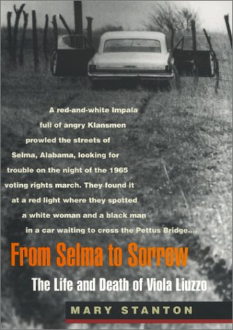 From Selma to Sorrow The Life and Death of Viola Liuzzo  1998 (Reprint) edition cover