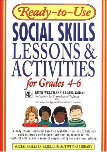 Ready-to-Use Social Skills Lessons and Activities for Grades 4 - 6   1996 (Student Manual, Study Guide, etc.) edition cover
