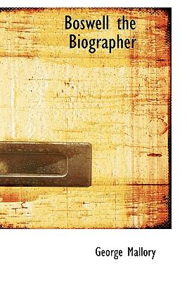 Boswell the Biographer N/A 9781113630742 Front Cover