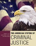 The American System of Criminal Justice:   2016 9781305633742 Front Cover
