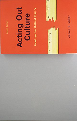Acting Out Culture Readings for Critical Inquiry 4th 2018 9781319056742 Front Cover
