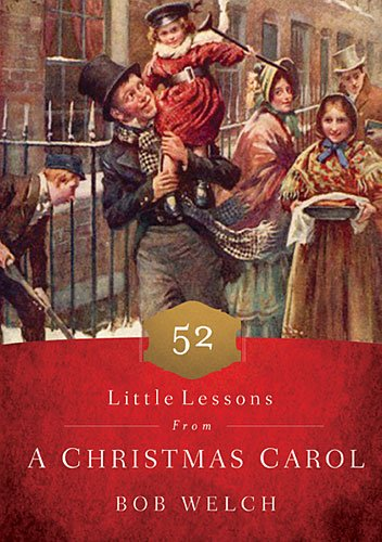 52 Little Lessons from a Christmas Carol   2015 9781400206742 Front Cover