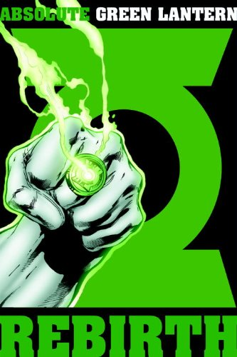 Absolute Green Lantern Rebirth N/A 9781401225742 Front Cover