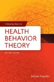 Introduction to Health Behavior Theory  2nd 2014 9781449689742 Front Cover