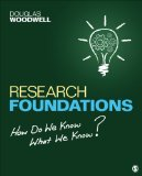 Research Foundations How Do We Know What We Know?  2014 9781483306742 Front Cover