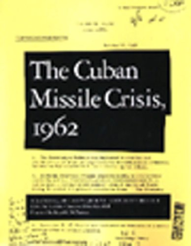 Cuban Missile Crisis 1962 A National Security Archive Documents Reader 2nd 1998 (Revised) edition cover