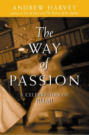 Way of Passion A Celebration of Rumi  2001 edition cover