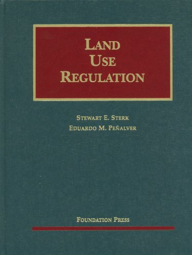 Sterk and Penalver's Land Use Regulation   2011 edition cover