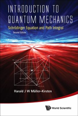 Introduction to Quantum Mechanics Schrodinger Equation and Path Integral 2nd 2013 edition cover
