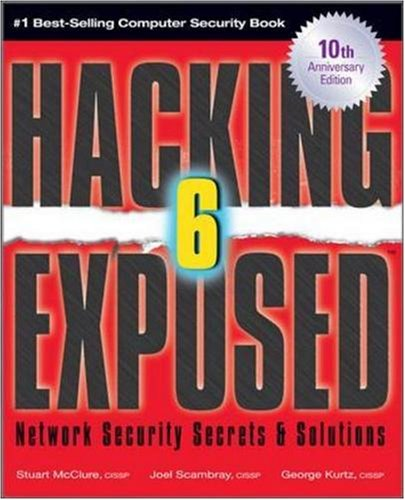 Hacking Exposed Network Security Secrets and Solutions 6th 2009 (Anniversary) edition cover