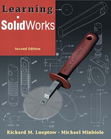 Learning SolidWorks  2nd 2004 (Revised) edition cover