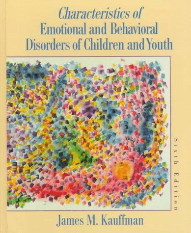 Characteristics of Emotional and Behavioral Disorders  6th 1997 9780135159743 Front Cover