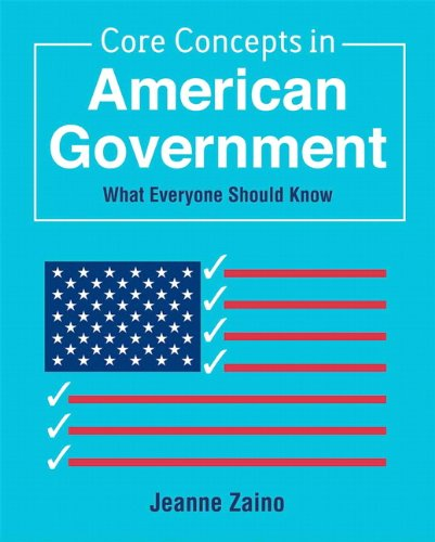Core Concepts in American Government What Everyone Should Know  2012 edition cover