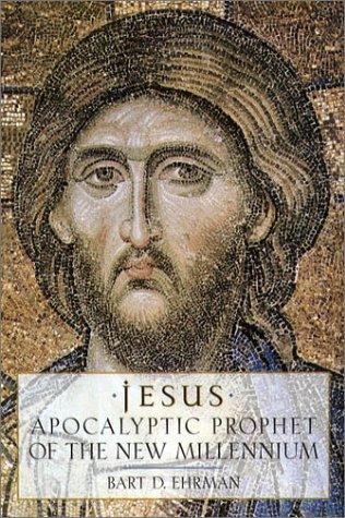 Jesus Apocalyptic Prophet of the New Millennium  2001 (Reprint) edition cover