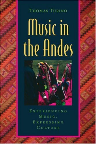 Music in the Andes Experiencing Music, Expressing Culture  2008 edition cover