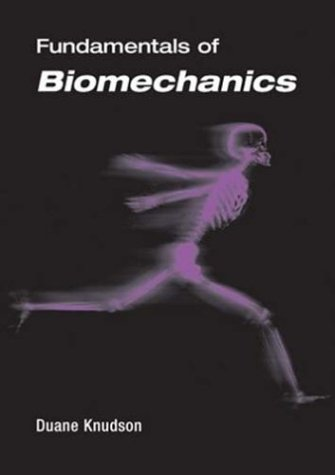 Fundamentals of Biomechanics   2003 9780306474743 Front Cover