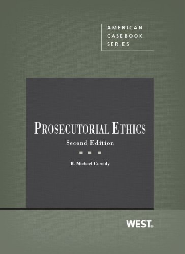 Prosecutorial Ethics  2nd 2013 (Revised) 9780314282743 Front Cover
