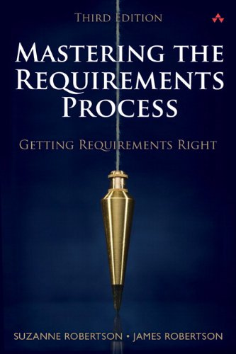 Mastering the Requirements Process Getting Requirements Right 3rd 2013 (Revised) edition cover