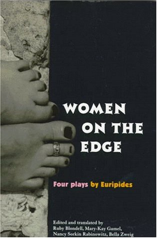 Women on the Edge Four Plays by Euripides  1999 edition cover