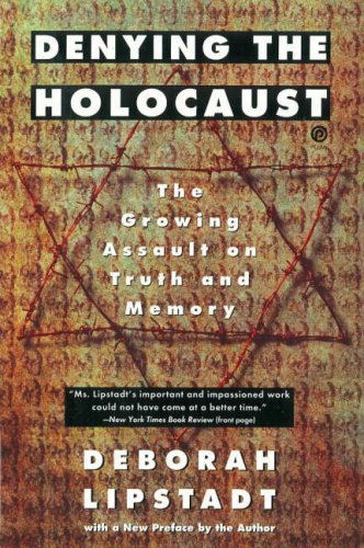 Denying the Holocaust The Growing Assault on Truth and Memory  1993 edition cover