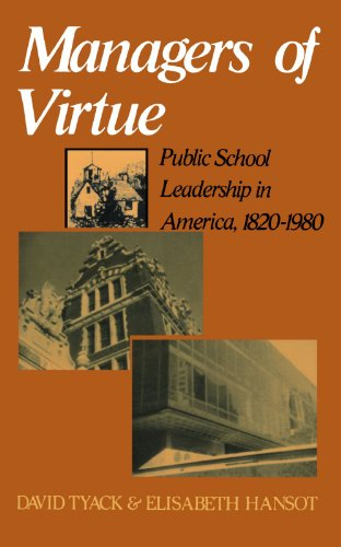 Managers of Virtue Public School Leadership in America, 1820-1980 Reprint  edition cover