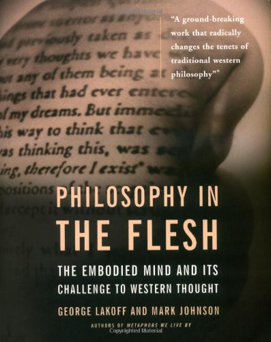 Philosophy in the Flesh The Embodied Mind and Its Challenge to Western Thought  1999 edition cover